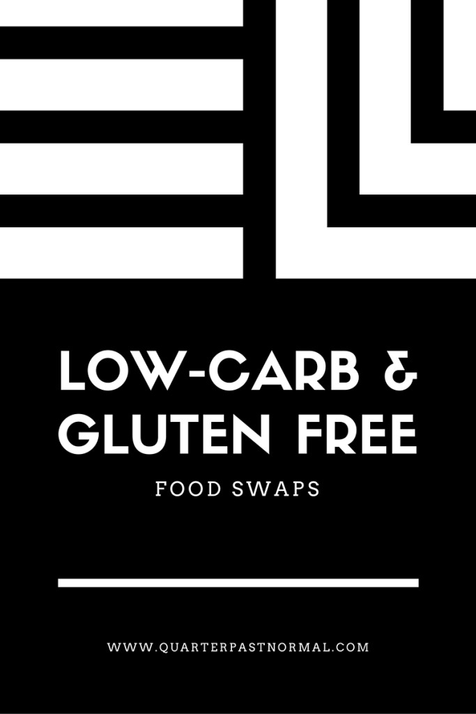 low carb and gluten free swaps copy